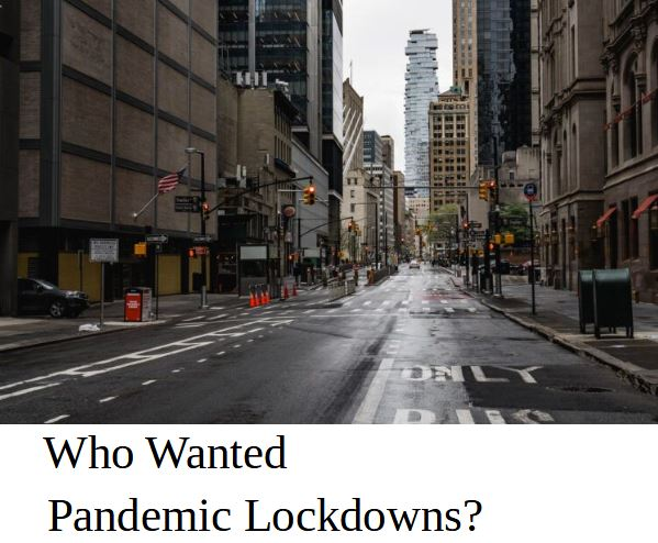 who_wanted_lockdowns